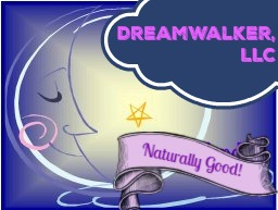 Dreamwalker. LLC